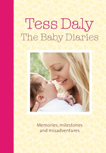 9780091935160: The Baby Diaries: Memories, Milestones and Misadventures