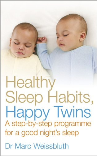 9780091935207: Healthy Sleep Habits, Happy Twins: A step-by-step programme for sleep-training your multiples