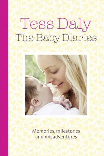 9780091935313: The Baby Diaries: Memories, Milestones and Misadventures