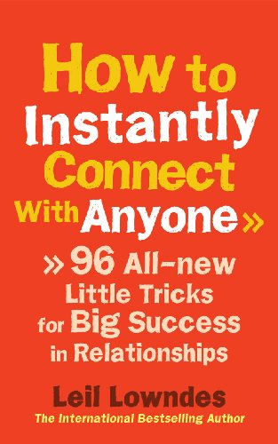 9780091935443: How to Instantly Connect with Anyone: 96 All-new Little Tricks for Big Success in Relationships