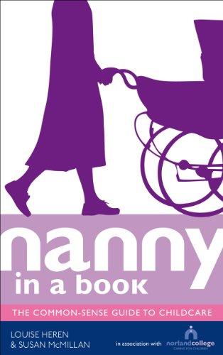 9780091935467: Nanny in a Book: The Common-Sense Guide to Childcare