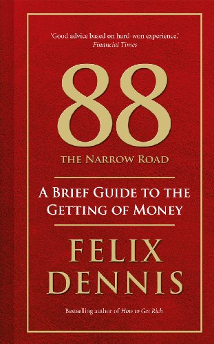 9780091935498: 88 The Narrow Road: A Brief Guide to the Getting of Money