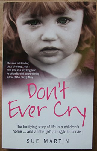 DONT EVER CRY: SUE MARTIN