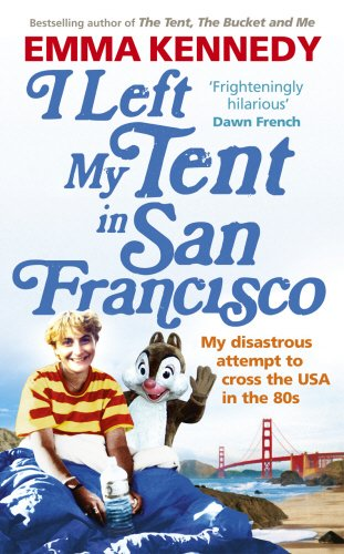 9780091935955: I Left My Tent in San Francisco