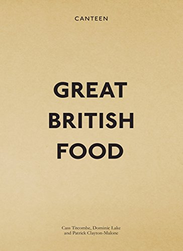 9780091936327: Canteen: Great British Food