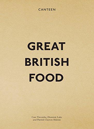 9780091936327: Canteen: Great British Food