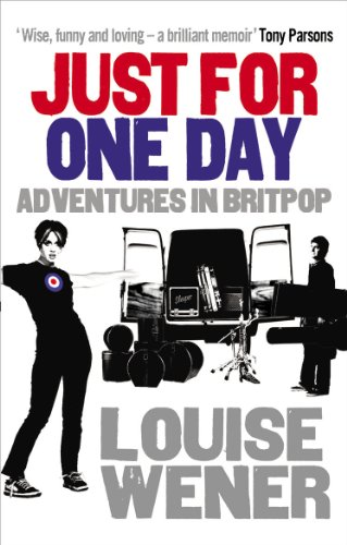 9780091936525: Just For One Day: Adventures in Britpop