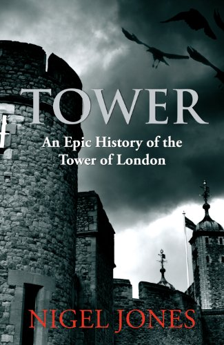 9780091936655: Tower: An Epic History of the Tower of London