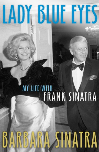 9780091937249: Lady Blue Eyes: My Life with Frank Sinatra