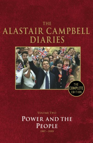 9780091937379: The Alastair Campbell Diaries Vol. 2 : Power and the People 1997-1999