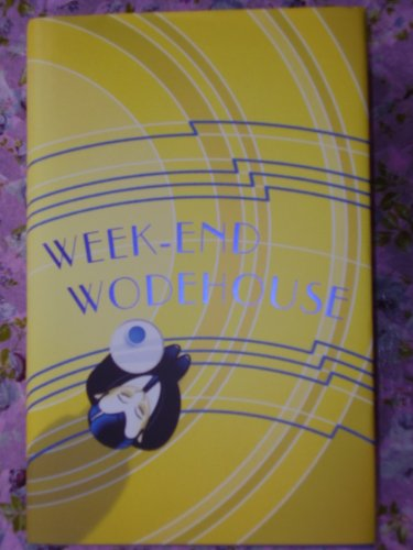 9780091937447: WEEK-END WODEHOUSE
