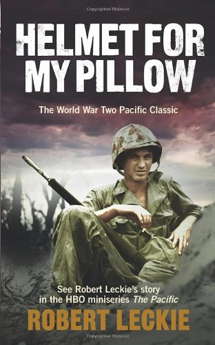 9780091937546: Helmet for my Pillow: The World War Two Pacific Classic