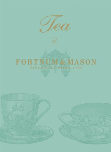 9780091937683: Tea at Fortnum & Mason