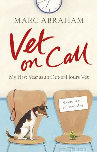 9780091937874: Vet on Call: My First Year as an Out-of-Hours Vet