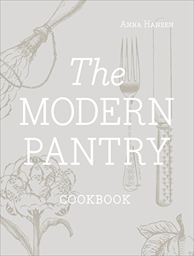 9780091937973: The Modern Pantry Cookbook