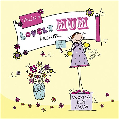 9780091938215: You're a Lovely Mum Because . . . (Suga-Lumps)