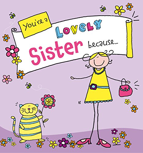 9780091938260: You're a Lovely Sister Because . . . (Suga-Lumps)