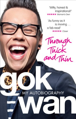 9780091938383: Through Thick and Thin: My Autobiography