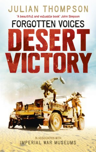 9780091938581: Forgotten Voices Desert Victory