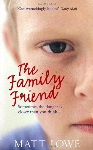 9780091938666: The Family Friend