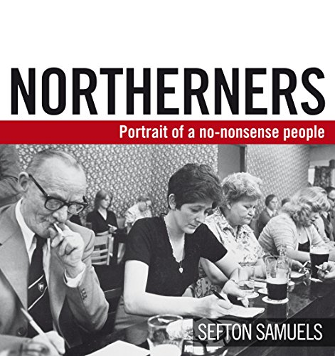 9780091938932: Northerners: Portrait of a No-Nonsense People