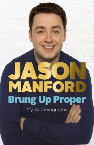 9780091939052: Brung Up Proper: My Autobiography