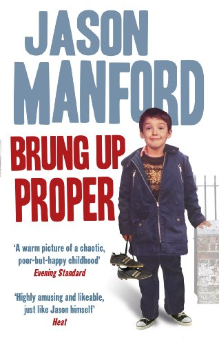 9780091939069: Brung Up Proper: My Autobiography