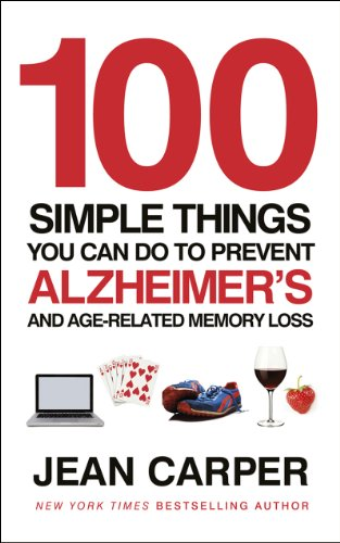 9780091939519: 100 Simple Things You Can Do to Prevent Alzheimer's and Age-Related Memory Loss