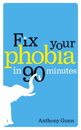 9780091939656: Fix Your Phobia in 90 Minutes
