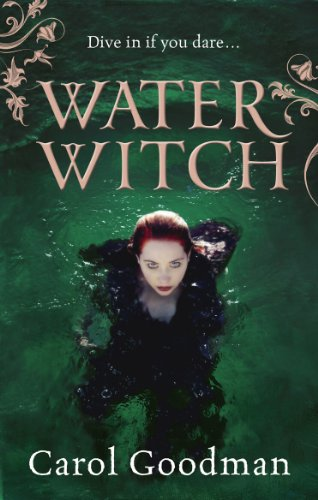 9780091940201: Water Witch. by Carol Goodman