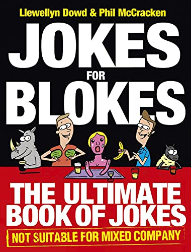 9780091940447: Jokes for Blokes: The Ultimate Book of Jokes not Suitable for Mixed Company