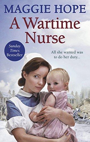 9780091940690: A Wartime Nurse