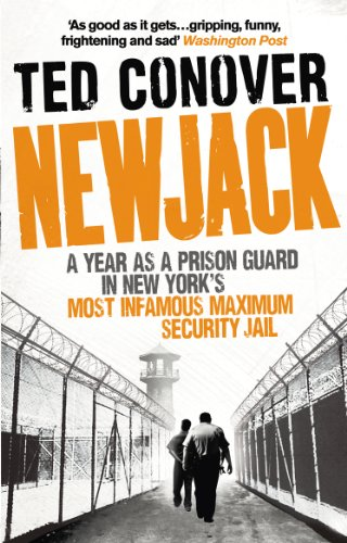 9780091940959: Newjack: A Year as a Prison Guard in New York's Most Infamous Maximum Security Jail