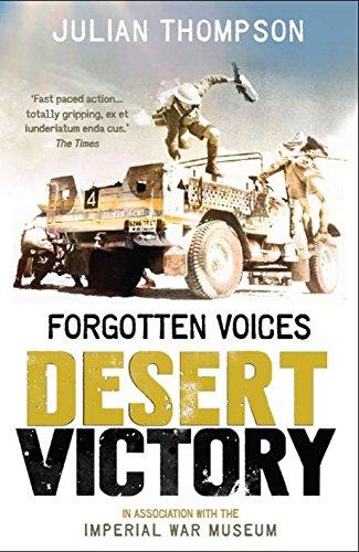 9780091940980: Forgotten Voices Desert Victory