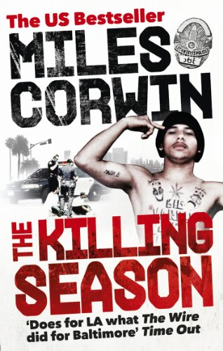 9780091940997: The Killing Season: A Summer in South-Central with LAPD Homicide