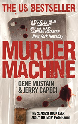 9780091941116: Murder Machine. by Gene Mustain, Jerry Capeci