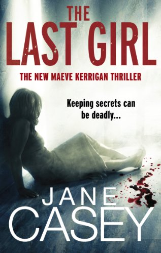 9780091941215: The Last Girl (Maeve Kerrigan)
