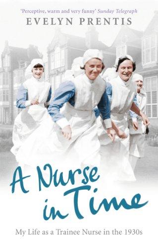 A Nurse in Time: Prentis, Evelyn