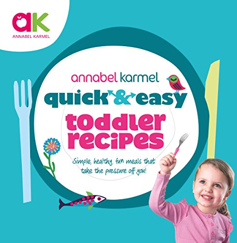 9780091941529: Quick and Easy Toddler Recipes