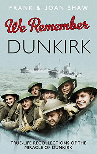 9780091941543: We Remember Dunkirk
