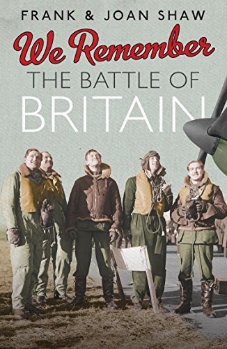 9780091941550: We Remember the Battle of Britain