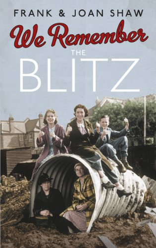 9780091941567: We Remember the Blitz