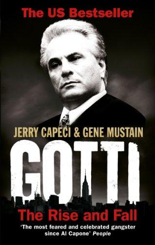 9780091943189: Gotti: The Rise and Fall