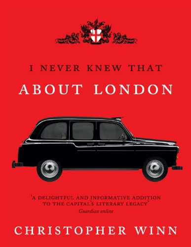 9780091943196: I Never Knew That About London Illustrated