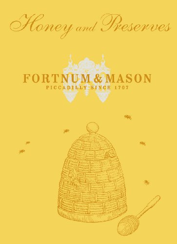Fortnum & Mason: Honey and Preserves: Fortnum & Mason