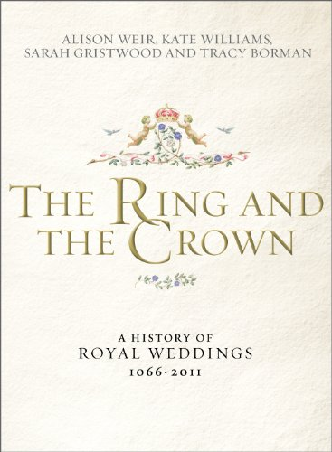 9780091943776: The Ring and the Crown: A History of Royal Weddings 1066-2011