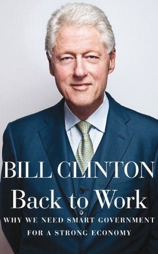 9780091944131: Back to Work: Why We Need Smart Government for a Strong Economy