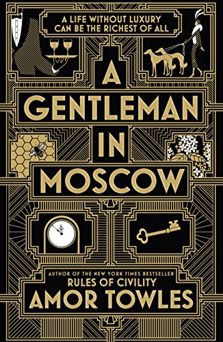 9780091944247: A gentleman in Moscow