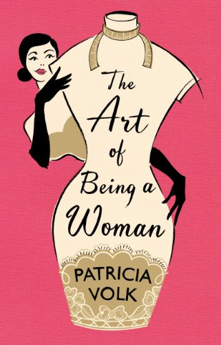 9780091944575: The Art of Being a Woman: My Mother, Schiaparelli, and Me