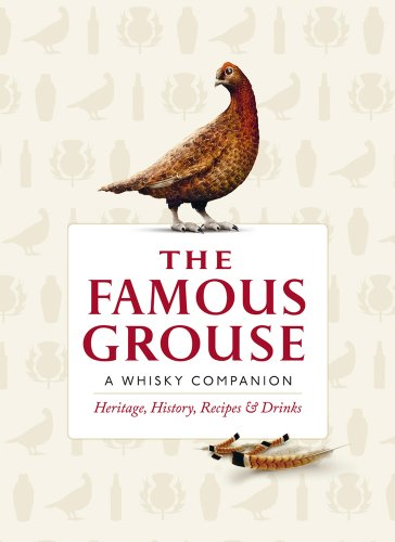 The Famous Grouse: A Whisky Companion: Heritage, History, Recipes & Drinks (0091944740) by Buxton, Ian